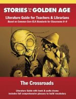 The Crossroads: Literature Guide Kit