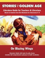 On Blazing Wings: Literature Guide Kit