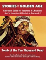 Tomb of the Ten Thousand Dead: Literature Guide Kit