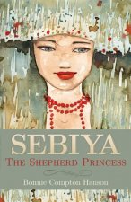 Sebiya: The Shepherd Princess