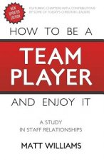 How to Be Team Player and Enjoy It: A Study in Staff Relationships