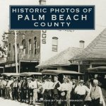Historic Photos of Palm Beach County