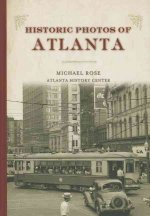 Historic Photos of Atlanta