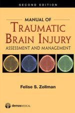 Manual of Traumatic Brain Injury: Assessment and Management
