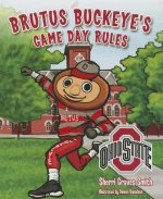 Brutus Buckeye's Game Day Rules