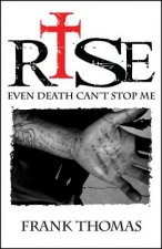 Rise: Even Death Can't Stop Me