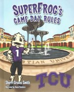Super Frog's Game Day Rules