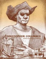Christopher Columbus and His Expeditions to America