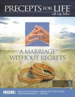 Marriage Without Regrets Study Companion (Precepts for Life)