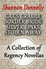 A Collection of Regency Novellas