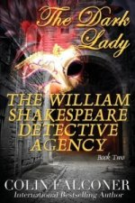 The William Shakespeare Detective Agency: The Dark Lady