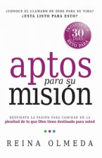 Aptos Para su Mision = Fit for Your Mission