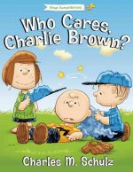 Who Cares, Charlie Brown?