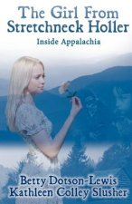 The Girl from Stretchneck Holler: Inside Appalachia