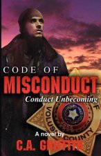 Code of Misconduct: Conduct Unbecoming