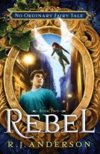 Rebel (No Ordinary Fairy Tale Series Book 2)