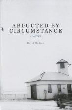 Abducted by Circumstance