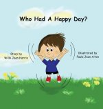 Who Had A Happy Day?