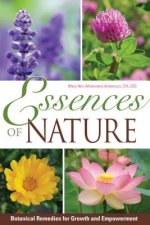 Essences of Nature: Botanical Remedies for Growth and Empowerment