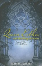 Queen Esther and the Ring of Power: Prophetic Voice for the End Times