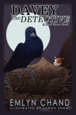 Davey the Detective (a Bird Brain Book)