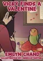 Vicky Finds a Valentine (a Bird Brain Book)