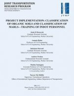 Project Implementation: Classification of Organic Soils and Classification of Marls Training of Indot Personnel