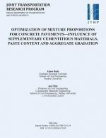 Optimization of Mixture Proportions for Concrete Pavements Influence of Supplementary Cementitious Materials, Paste Content and Aggregate Gradation