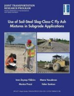 Use of Soil-Steel Slag-Class-C Fly Ash Mixtures in Subgrade Applications