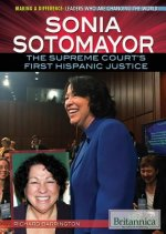 Sonia Sotomayor: The Supreme Court's First Hispanic Justice