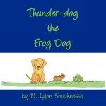 Thunder Dog the Frog Dog