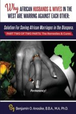 Why African Husbands & Wives in the West Are Warring Against Each Other - Volume 2