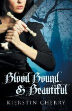 Blood Bound and Beautiful