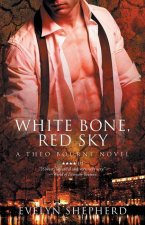 White Bone, Red Sky