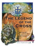 The Legend of the Cross