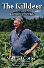 The Killdeer: And Other Stories from the Farming Life