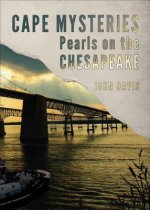 Cape Mysteries: Pearls on the Chesapeake