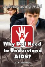Why Do I Need to Understand AIDS?