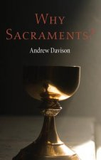 Why Sacraments?