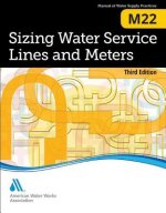 Sizing Water Service Lines and Meters (M22): AWWA Manual of Practice