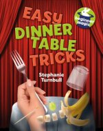 Easy Dinner Table Tricks