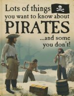 Lots of Things You Want to Know about Pirates