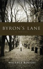 Byron's Lane