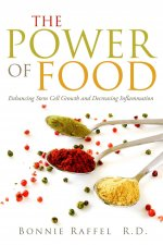 The Power of Food: Enhancing Stem Cell Growth and Decreasing Inflammation