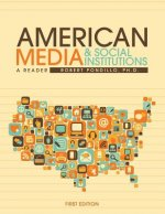 American Media and Social Institutions: A Reader
