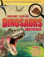 Creature Close-Up: Dinosaurs and Fossils