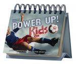 Power Up! Kids Perpetual Calendar - Page a Day: Daily Inspiration for Young Sports Fans