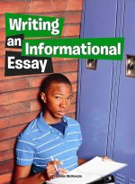 Writing an Informational Essay