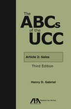 The ABCs of the UCC: Article 2A: Leases
