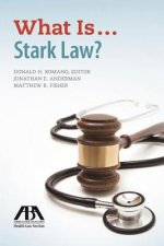 What Is... Stark Law?